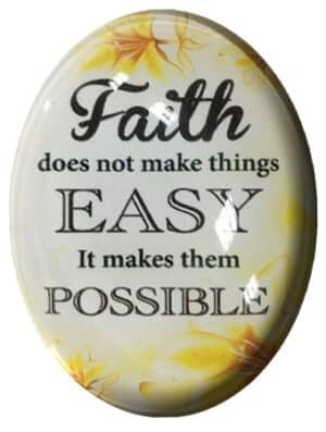 Glass Fridge Magnet/Faith Does not make.